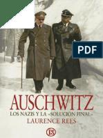 Auschwitz - Los Nazis y La - Solucion Final  - Laurence Rees.pdf