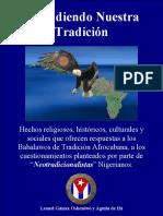 Defendiendo Nuestra TradiciónTomo-I Leonel Gámez Osheniwó y Águila de Ifá