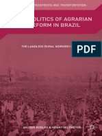 The Politics of Agrarian Reform in Brazil the Landless Rural Workers Movement