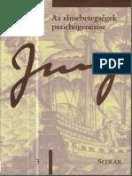 C. G. Jung - Az elmebetegségek pszichogenezise