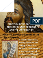 SAINT JOHN THE BAPTIST, THE FORERUNNER OF CHRIST AND THE LAST PROPHET.pptx