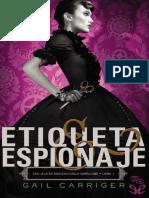 Gail Carriger - Escuela de Mademoiselle Geraldine 01 - Etiqueta y espionaje.pdf