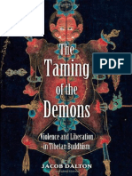 Taming of the Demons_ Violence and Liberation in Tibetan Buddhism, The - Jacob P. Dalton