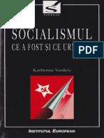 Socialismul ce a fost şi ce urmează