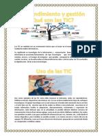 Las TIC en Realidad Son Un Instrumento Básico Que Se Basan en El Manejo de La Información Mediante Medios Informáticos