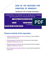 CLASSIFICATION OF THE METHODS FOR THE SEPARATION OF MINERALS Author of the classificacion is Ph. D. Natalia Petrovskaya