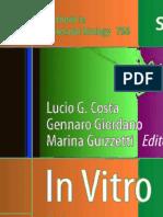 In Vitro Neurotoxicology Methods and Protocols Book