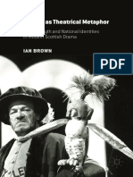 Ian Brown (Auth.)-History as Theatrical Metaphor_ History, Myth and National Identities in Modern Scottish Drama-Palgrave Macmillan UK (2016)