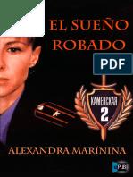 El Sueno Robado - Alexandra Marinina