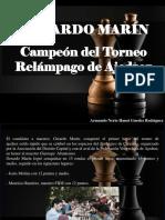 Armando Nerio Hanoi Guédez Rodríguez - Gerardo Marín, Campeón Del Torneo Relámpago de Ajedrez