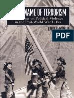 Carol Winkler in the Name of Terrorism- Presidents on Political Violence in the Post-world War II Era 2006