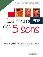 La mémoire des 5 sens  - Méthode de mémorisation sensorielle - Eyrolles