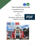 BUPATI  KETAPANG LAUNCHING REVITALISASI SMK Bangga SMKN 2 Ketapang Jadi Rujukan Nasional SAPRIYUN,S.ST.Pi