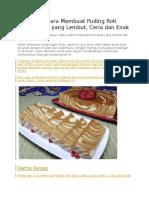 Resep Dan Cara Membuat Puding Roti Tawar Zebra Yang Lembut