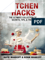 Kitchen Hacks the Ultimate Collection of Secrets, Tips, & Tricks