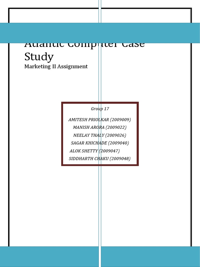 case study for computers Atlantic computer: products the problem stages in setting the price executive response atlantic competitors in basic server market product analysis:.