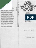 Marx, Karl - Manuscritos. Economía y Filosofía -1844- [1932] (1980)