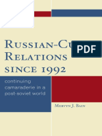 Mervyn J. Bain Russian-Cuban Relations Since 1992 Continuing Camaraderie in a Post-Soviet World
