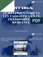 Aducarga, Cumplimiento de La Ley y Logística en El Transporte de Mercancía