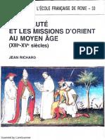 Jean Richard - La Papute Et Les Missions d Orient Au Moyen Age