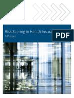 Risk Scoring in Health Insurance-A Primer