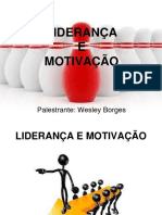 Palestra Liderana Motivao 140102050035 Phpapp02