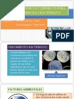 Factores Fisicos y Quimicos Para El Desarrollo Bacteriano (1)