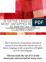 Is Native Language the Most Untapped Resource in American Classrooms?