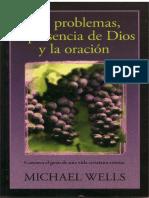 Michael Wells - Los Problemas, La Presencia de Dios y La Oracion. (1)