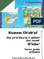 Cuaderno de Trabajo Tercero Primaria Kemon Ch'Abäl k'Iche' Lt 1º