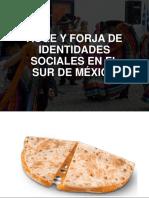 Auge y Forja de Identidades Sociales en El