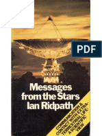 Messages From the Stars Communication and Contact With Extra-Terrestrial Life