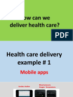 How is health care delivered?