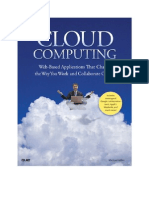 Cloud Computing Web-Based Applications That Change the Way You Work and Collaborate