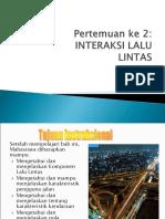 Manajemen Rekayasa Lalu lintas-2 Interaksi Lalin