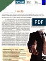 A Vida Em Rede - Networking - Expresso