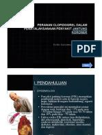 Peranan Clopidogrel Dalam Penatalaksanaan Penyakit Jantung Koroner [Compatibility Mode]