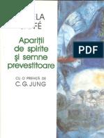 Aniela Jaffe - Aparitii de Spirite Si Semne Prevestitoare