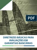 Diretrizes Básicas Para Avaliações Em Garantias Bancárias