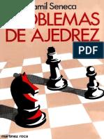 74 Problemas de Ajedrez Camil Seneca