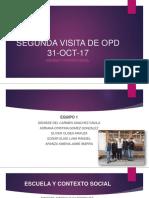 31-Oct-2017 Segunda Visita de Opd