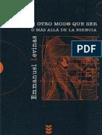 Lévinas, Emmanuel - De otro modo que ser o Más allá de la esencia.pdf