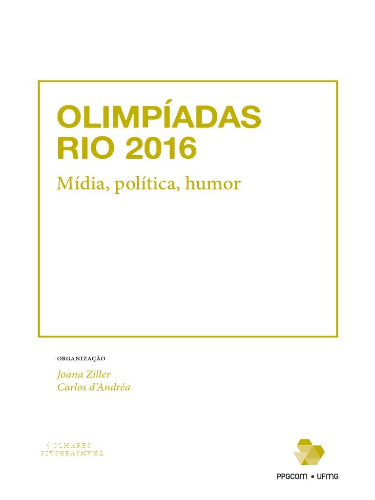 3a58f38f0 Olimpíadas Rio 2016 Mídia Política e Humor.pdf