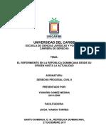 El Referimiento en La Republica Dominicana Desde Su Origen Hasta La Actualidad