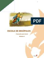 Escola de Discipulos 04