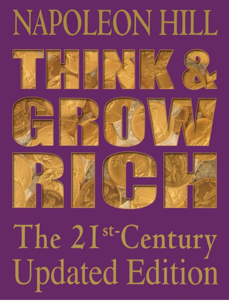 Napoleon Hill - Think and Grow Rich. the 21st-Century Updated Edition    Napoleon Hill   Andrew Carnegie