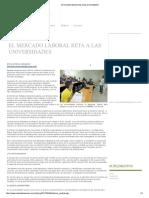 El Mercado Laboral Reta a La Universidades