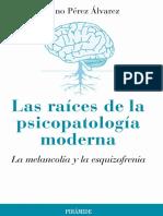 Pérez Álvarez. Las Raíces de La Psicopatología Moderna
