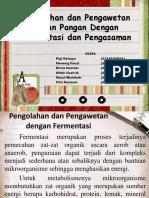 Tugas Presentasi Fermentasi Dan Pengasaman (Kelas Reguler)