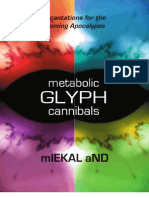 mIEKAL aND - metabolic GLYPH cannibals